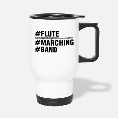 Band Flute Marching Band - Travel Mug