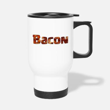 Bacon Bacon in Bacon - Travel Mug
