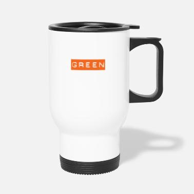 Green Text Green Text on Orange - People will freak out! - Travel Mug