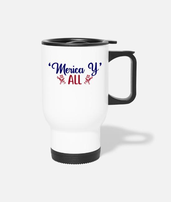 Mood Mugs & Drinkware - merica y all - Travel Mug white