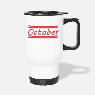 October October - Travel Mug