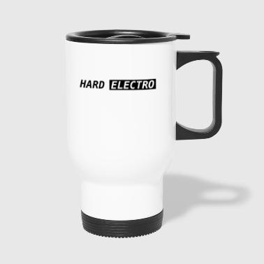 Hard Electro - Travel Mug