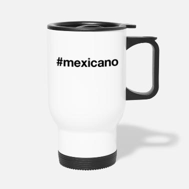 Mexicano MEXICANO - Travel Mug