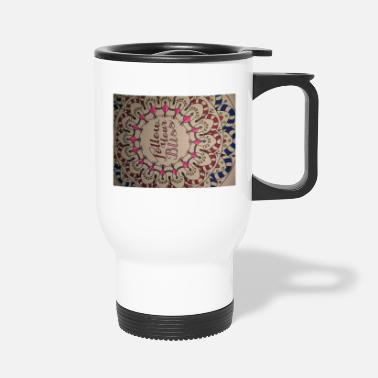 Bliss Bliss - Travel Mug