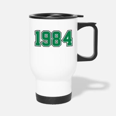Year Of Birth 1984 | Year of Birth | Birth Year | Birthday - Travel Mug