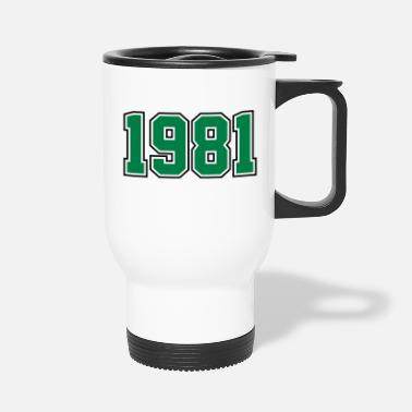 Year Of Birth 1981 | Year of Birth | Birth Year | Birthday - Travel Mug