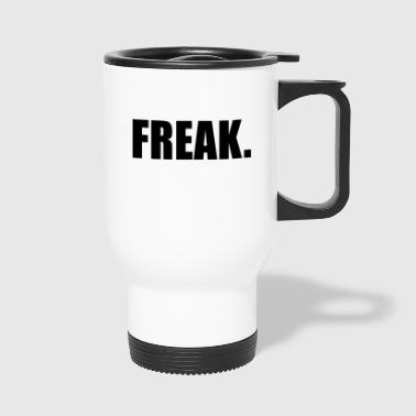 FREAK - Travel Mug