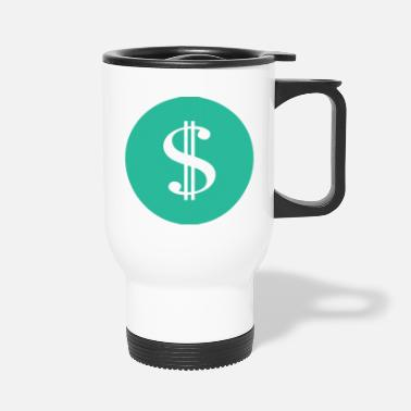 Dollar-sign Dollar sign - Travel Mug