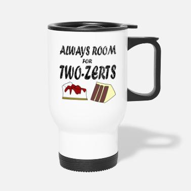 Cooking Desserts Dessert and sweet lovers for chefs, cooks, others - Travel Mug