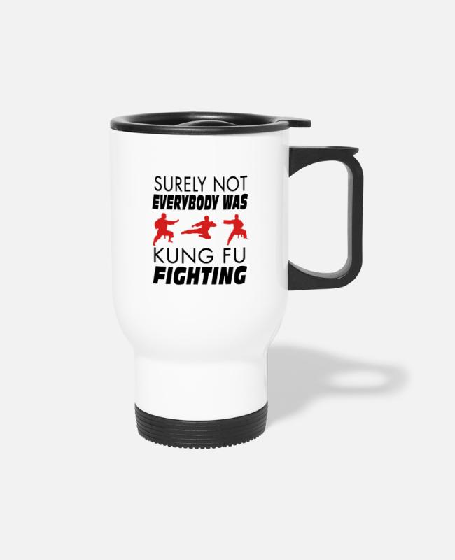 Karate Mugs & Cups - Surely Not Everybody Was Kung Fu Fighting - Travel Mug white