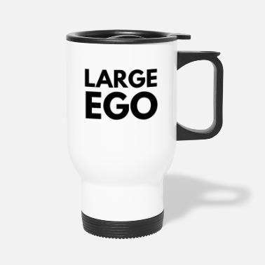 Large ego large - Travel Mug