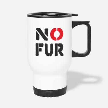 Fur No Fur - Travel Mug