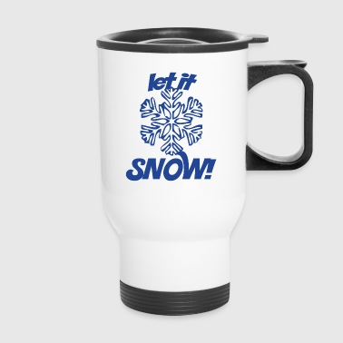 Let it SNOW - Travel Mug