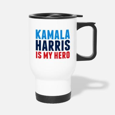 Kamala Harris is My Hero - Travel Mug