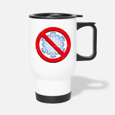 Snowflake No Snowflakes - Travel Mug
