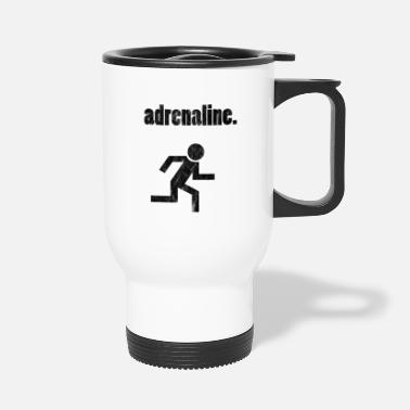 Adrenaline adrenaline - Travel Mug