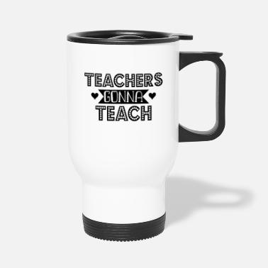 Teaching Teach - Travel Mug