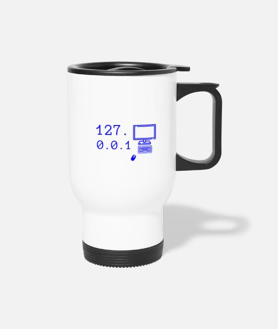 Coder Mugs & Cups - There's no place like gift computer code - Travel Mug white