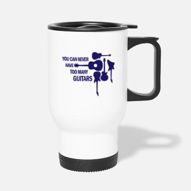 Concert You can never have too many guitars rock gift - Travel Mug