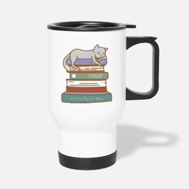 Chill How to Chill Like a Cat - Travel Mug