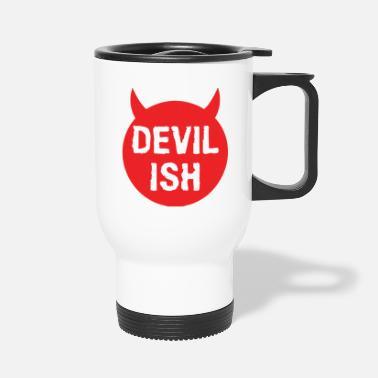 Devilish devilish horns - Travel Mug