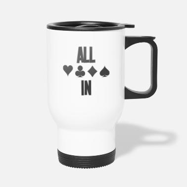 Holdem Poker ALL IN Karten Pik Texas Holdem - Travel Mug