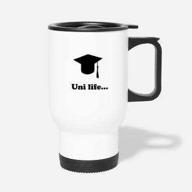 Uni Uni life - Travel Mug