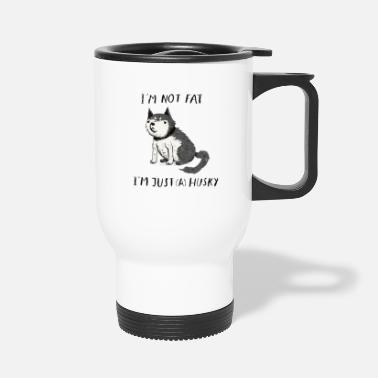 Note Clue i m not fat i m just a husky light - Travel Mug
