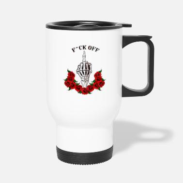Death Gangster Fuck off - Travel Mug