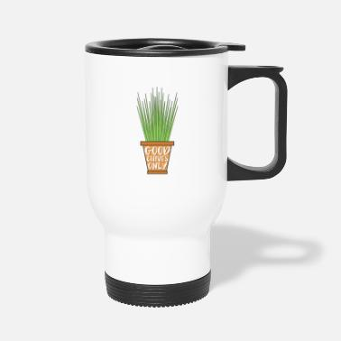 The Chive Chives, good vibes. Chef. Cooking. Meal. Eat. - Travel Mug