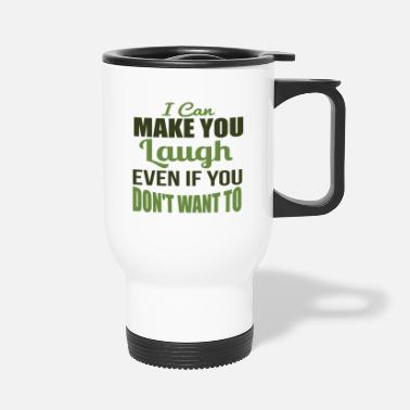 Laughter Laughter - Travel Mug