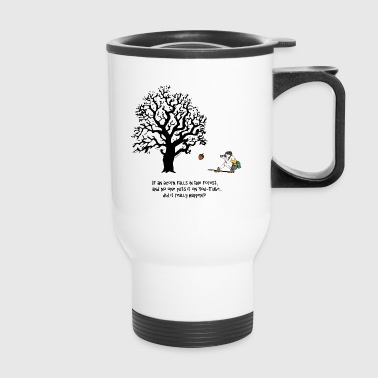 If an ACORN falls in the FOREST... - Travel Mug