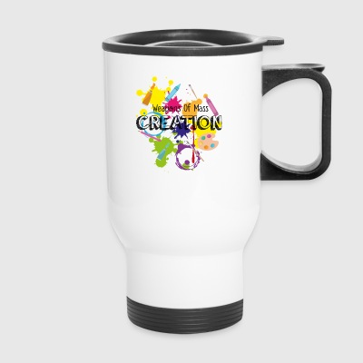 Weapons Of Mass Creation - Travel Mug