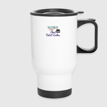 Sheet Metal Worker - Travel Mug