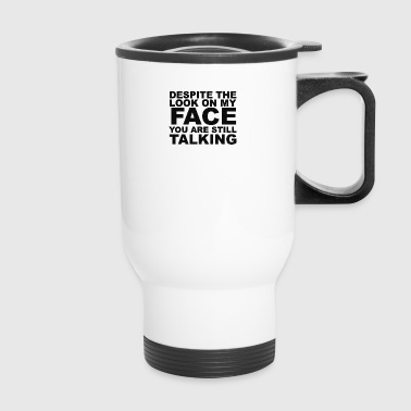 Rude Slogan - Travel Mug