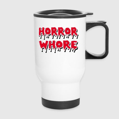 HORROR WHORE - Travel Mug