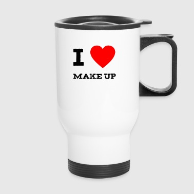 i love make up - Travel Mug