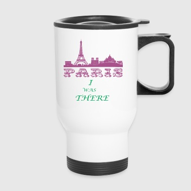 I Was There PARIS - Travel Mug