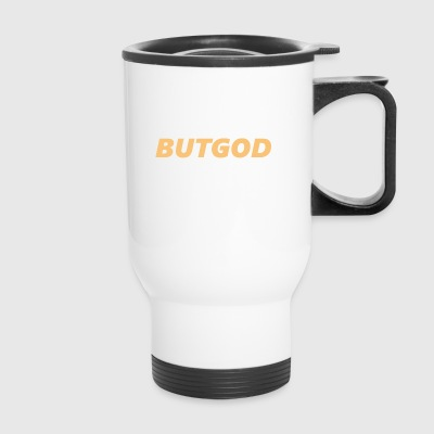 But God - Travel Mug