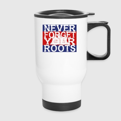 never forget roots home Kambodscha - Travel Mug