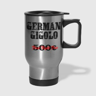 Gigolo German Gigolo Party Gift Shirt - Travel Mug