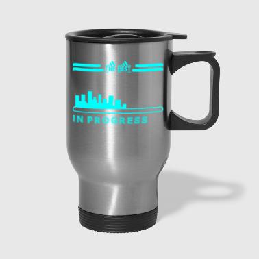 The Best Web Developer In Progress - Travel Mug