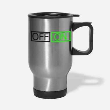 Off Off On - Travel Mug