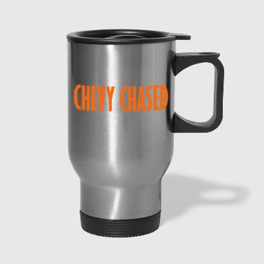 chevy chased - Travel Mug