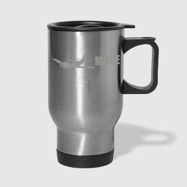 TRAVEL MORE - Travel Mug