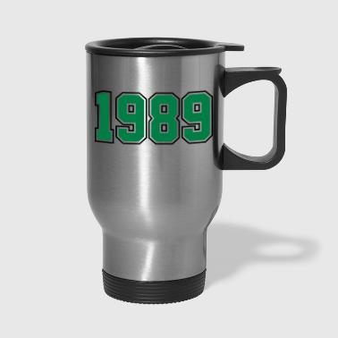 1989 | Year of Birth | Birth Year | Birthday - Travel Mug