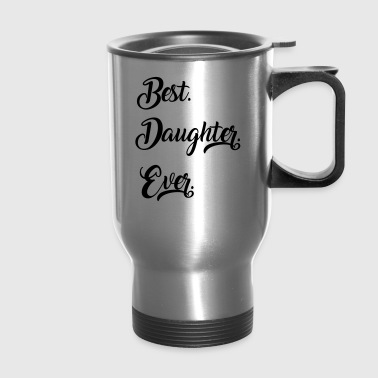 Daughter - Travel Mug