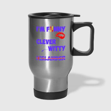 Im Funny Sexy Clever And Witty Im Icelander - Travel Mug