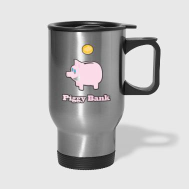 Piggy Bank - Travel Mug