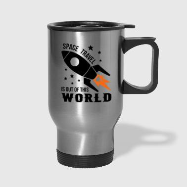 Space Travel Space Travel Of The World - Travel Mug